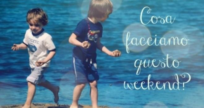 Cosa fare nel weekend con bambini [13-15 settembre]