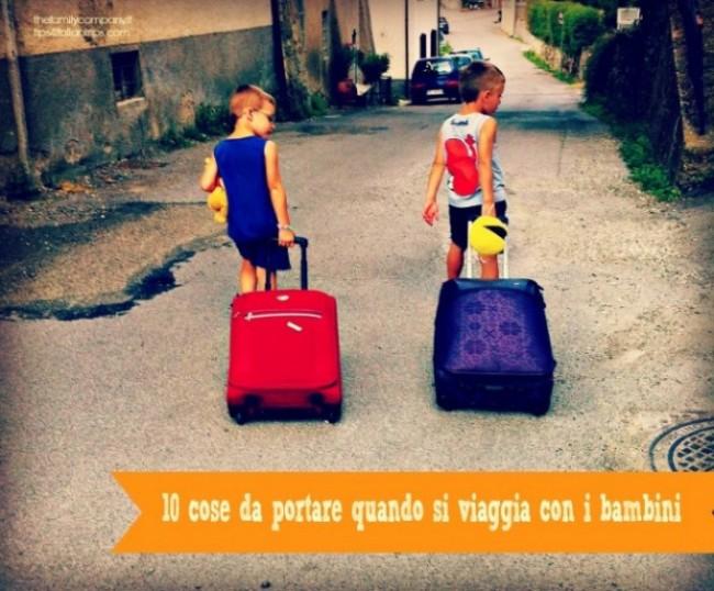 cosa portare quando si viaggia con bambini