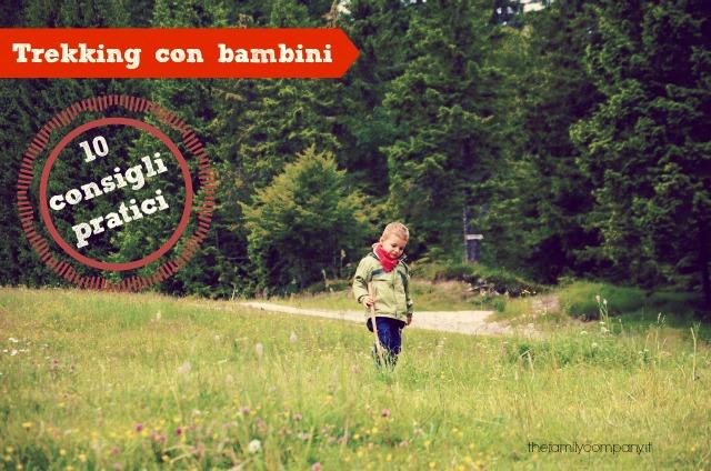 trekking con bambini consigli pratici