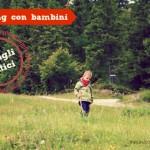 Trekking con bambini: consigli pratici